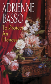 To Protect An Heiress book
