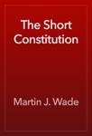 The Short Constitution
