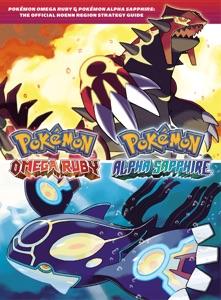Pokémon Omega Ruby & Pokémon Alpha Sapphire: The Official Hoenn Region Strategy Guide Book Cover