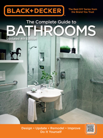 Black & Decker The Complete Guide to Bathrooms, Updated 4th Edition book