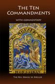 The Ten Commandments: A Commentary