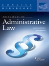 Principles Of Administrative Law 2d Concise Hornbook Series