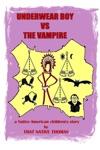 Underwear Boy Vs The Vampire Warparty 2