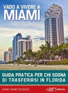 Vado a vivere a Miami Copertina del libro