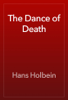Hans Holbein - The Dance of Death artwork