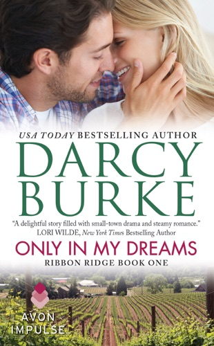 Darcy Burke - Only in My Dreams
