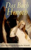 Das Buch Henoch (Die älteste apokalyptische Schrift) - Vollständige deutsche Ausgabe