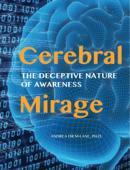 Cerebral Mirage
