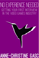 No Experience Needed: Getting Your First Interview In The Video Games Industry