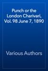 Punch Or The London Charivari Vol 98 June 7 1890