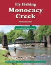 Fly Fishing Monocacy Creek Pennsylvania
