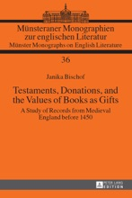 Testaments, Donations, And The Values Of Books As Gifts