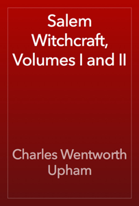 Salem Witchcraft, Volumes I and II Book Review