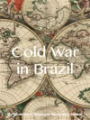 Cold War In Brazil