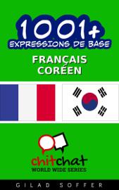 1001+ Expressions de Base Français - Coréen