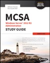MCSA Windows Server 2012 R2 Administration Study Guide