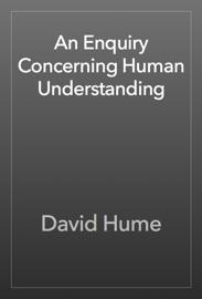 An Enquiry Concerning Human Understanding book