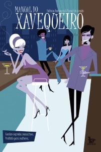Manual do Xavequeiro Book Cover