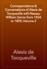 Alexis de Tocqueville - Correspondence & Conversations of Alexis de Tocqueville with Nassau William Senior from 1834 to 1859, Volume 2 artwork