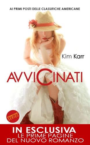 Kim Karr - Avvicinati