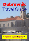 Dubrovnik, Croatia Travel Guide - Attractions, Eating, Drinking, Shopping & Places To Stay