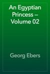 An Egyptian Princess  Volume 02