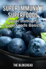 The Blokehead - Super Immunity SuperFoods: Super Immunity SuperFoods Basics artwork