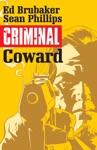 Criminal Vol 1 Coward