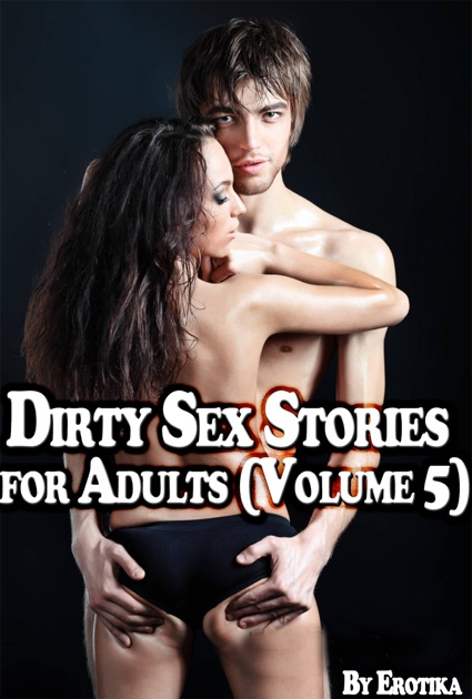 Sex and pictures Dirty stories erotic
