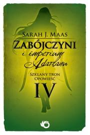 Zabójczyni i imperium Adarlanu - Sarah J. Maas by  Sarah J. Maas PDF Download