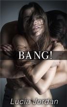 Bang - Complete Series