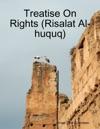 Treatise On Rights Risalat Al-huquq