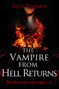 The Vampire from Hell Returns - The Vampire from Hell (Part 4) Book Cover