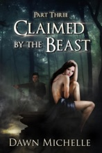 Claimed By The Beast - Part Three