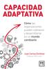 Capacidad adaptativa - Juan Carlos Eichholz