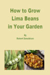 How to Grow Lima Beans in Your Garden