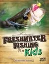 Freshwater Fishing For Kids