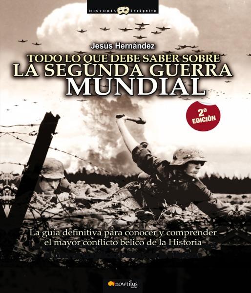 Todo lo que debe saber sobre la 2ª Guerra Mundial