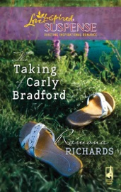 Download and Read Online The Taking Of Carly Bradford
