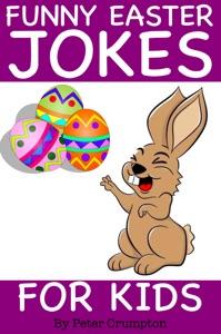 Funny Easter Jokes for Kids