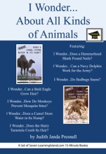 I Wonder…About All Kinds Of Animals: Educational Version