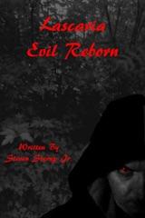 Lascaria: Evil Reborn