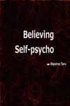 Believing Self-psycho