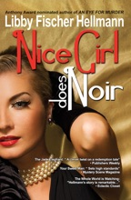 Nice Girl Does Noir -- A Collection Of Short Stories