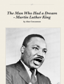 The Man Who Had a Dream - Martin Luther King