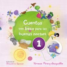 Cuentos Con Beso Para Las Buenas Noches 1 (edición Multimedia)