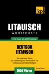 Deutsch-Litauischer Wortschatz Fr Das Selbststudium 7000 Wrter
