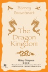Barney Braveheart - The Dragon Kingdom 4-6 Year Olds
