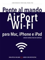 Ponte al mando de Airport, Wi-Fi para Mac, iPhone e iPad