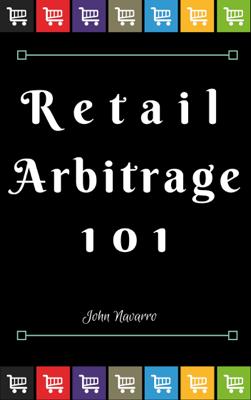 Retail Arbitrage 101 - John Navarro book
